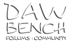 DAW Bench Forums : Community : - Powered by vBulletin
